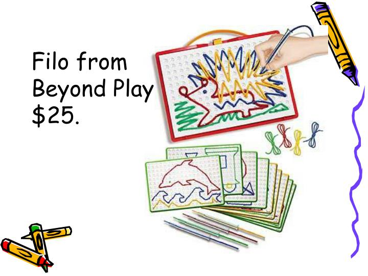 Filo from Beyond Play $25.