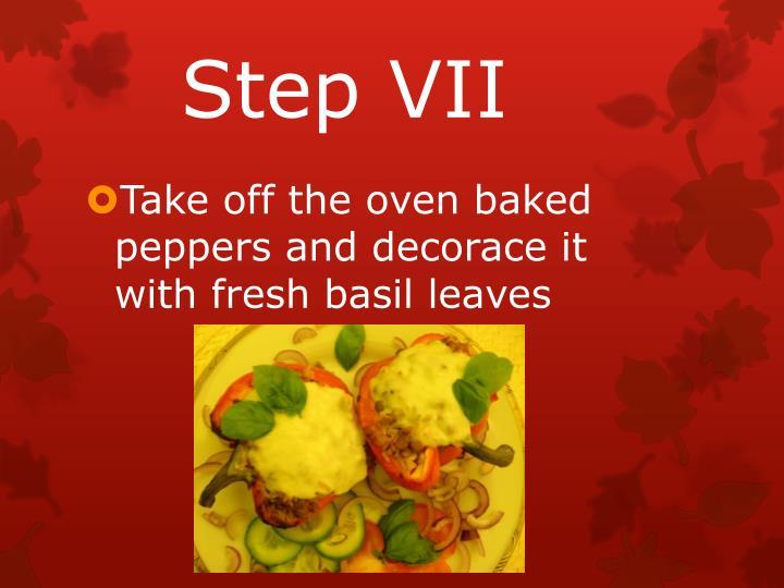 Step VII