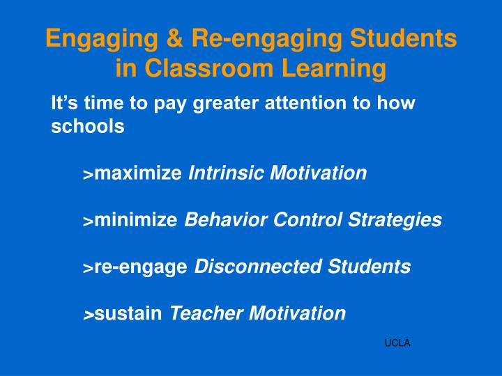 Engaging & Re-engaging Students in Classroom Learning