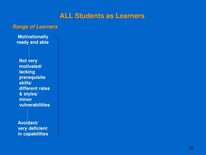 ALL Students as Learners