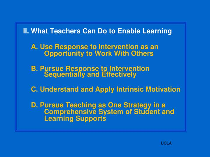 II. What Teachers Can Do to Enable Learning