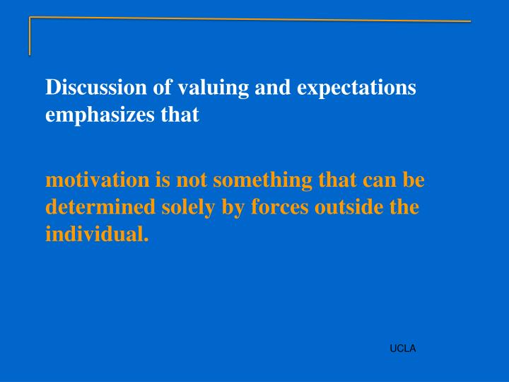 Discussion of valuing and expectations emphasizes that