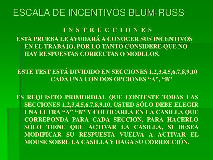 ESCALA DE INCENTIVOS BLUM-RUSS