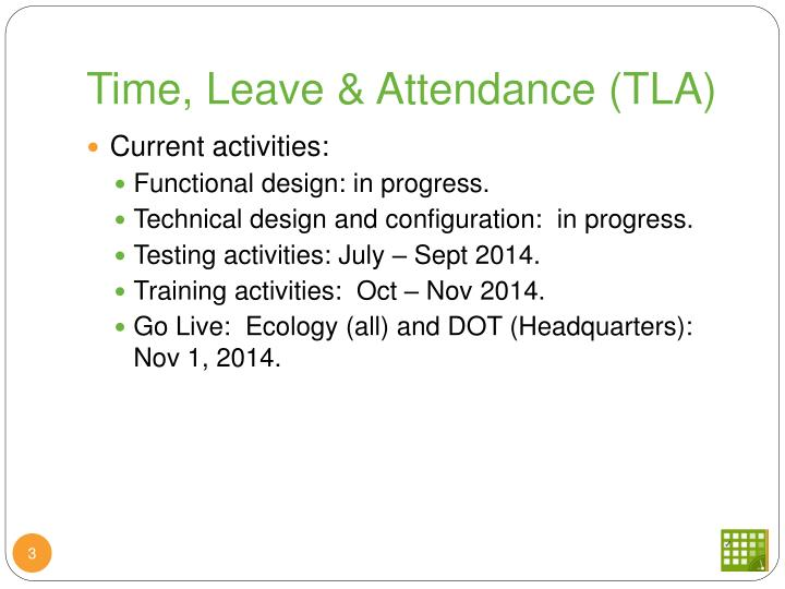 Time, Leave & Attendance (TLA)