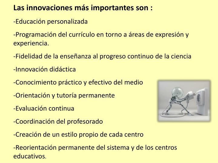 Las innovaciones más importantes son