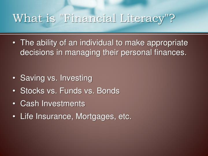 """What is """"Financial Literacy""""?"""
