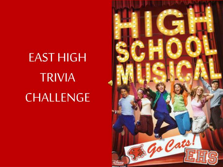 East high trivia challenge