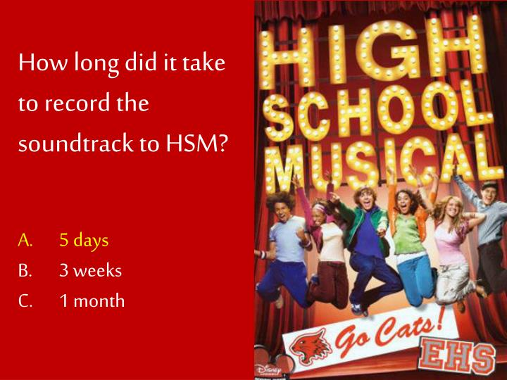 How long did it take to record the soundtrack to HSM?