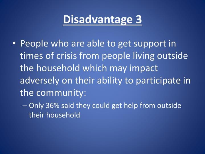 Disadvantage 3