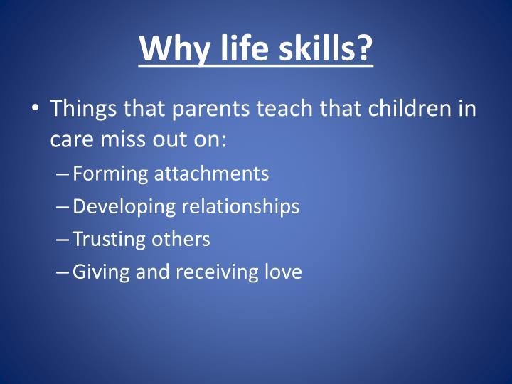 Why life skills?