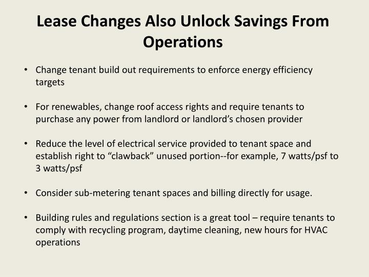 Lease Changes Also Unlock Savings From Operations