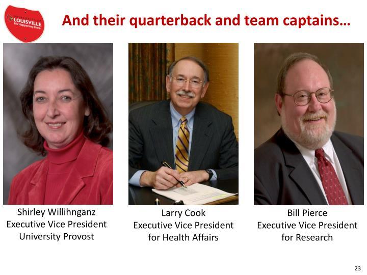 And their quarterback and team captains…