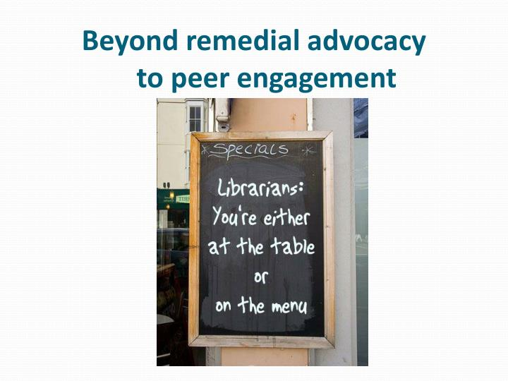 Beyond remedial advocacy