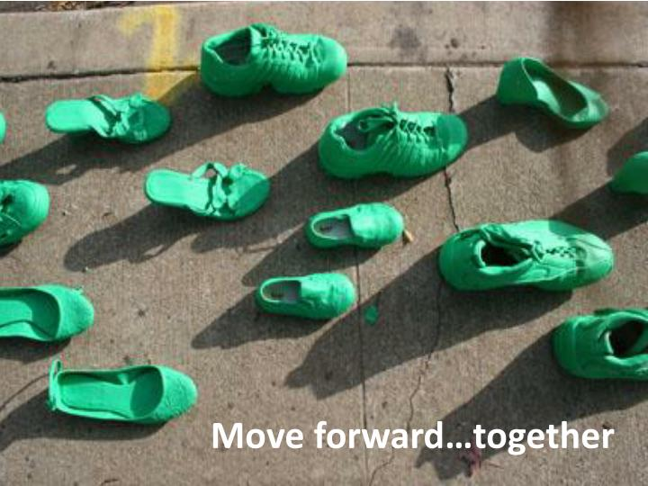 Move forward…together