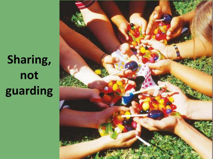 Sharing, not