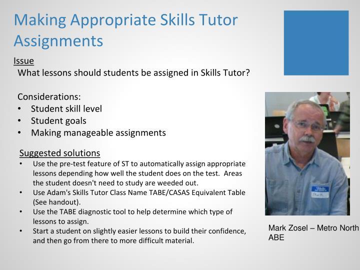 Making Appropriate Skills