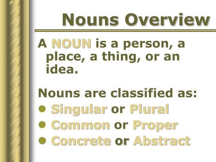 Nouns Overview
