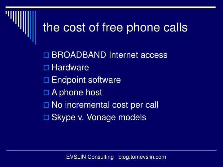 the cost of free phone calls