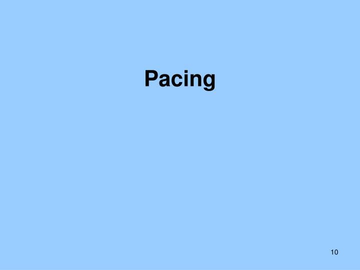 Pacing