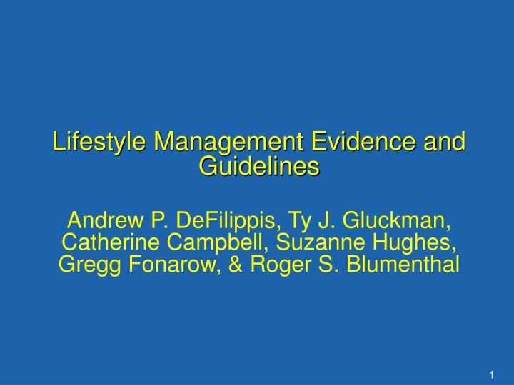 Lifestyle Management Evidence and Guidelines