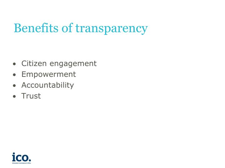 Benefits of transparency
