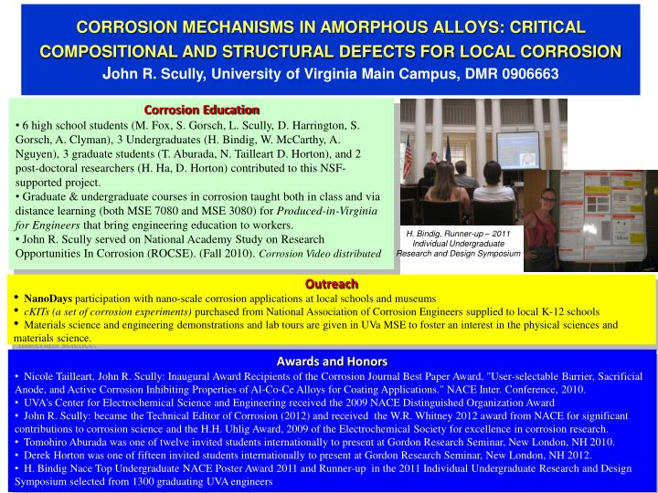 CORROSION MECHANISMS IN AMORPHOUS ALLOYS: CRITICAL COMPOSITIONAL AND STRUCTURAL DEFECTS FOR LOCAL CO...