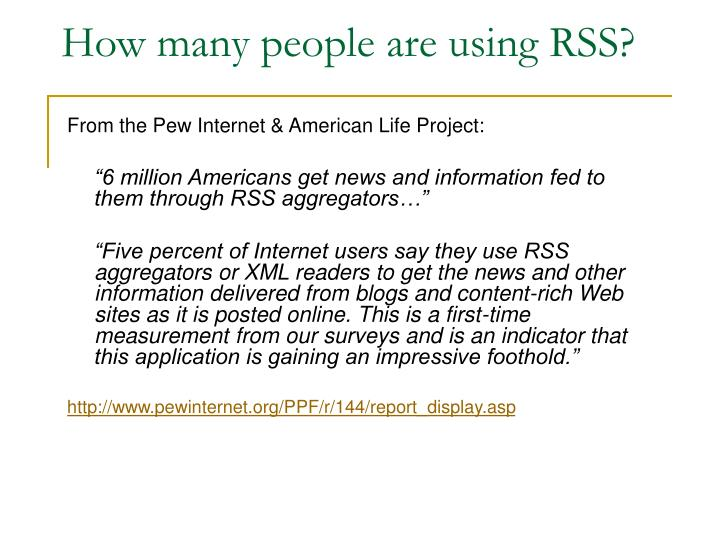 How many people are using RSS?