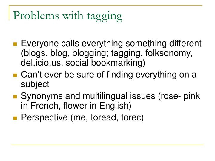 Problems with tagging