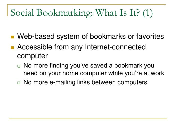 Social Bookmarking: What Is It? (1)