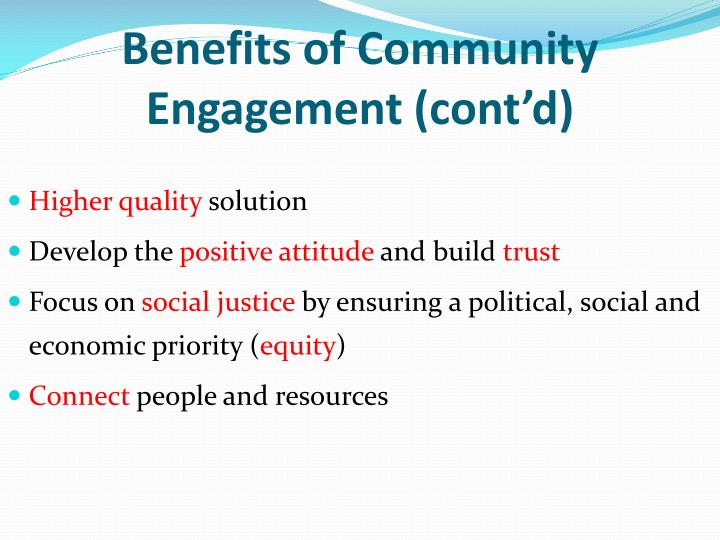 Benefits of Community Engagement (cont'd)