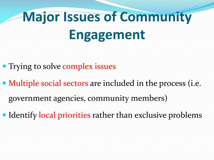 Major Issues of Community Engagement