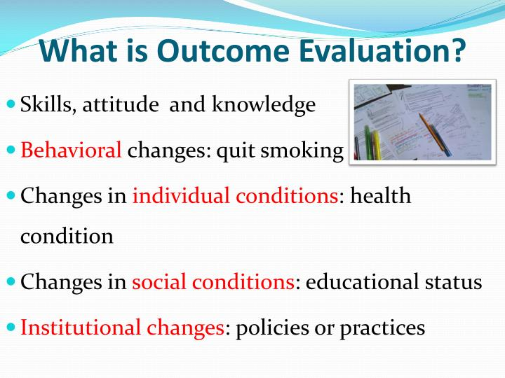 What is Outcome Evaluation?