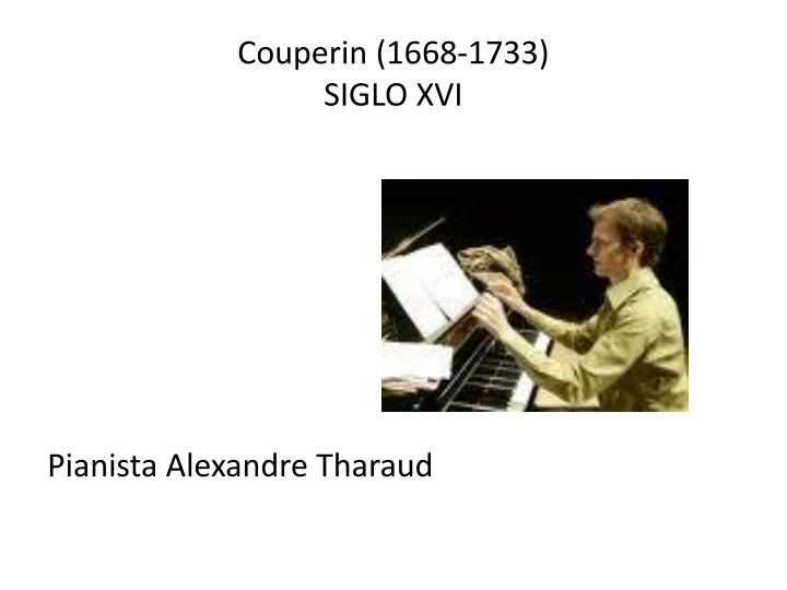 Couperin (1668-1733)