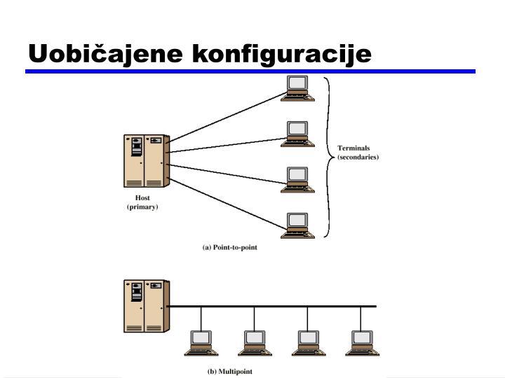 Uobičajene konfiguracije