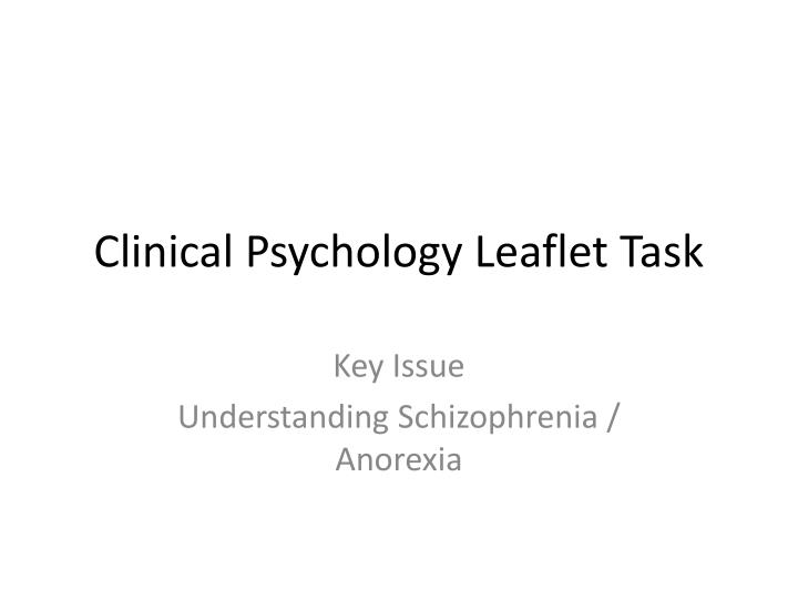 Clinical psychology leaflet task