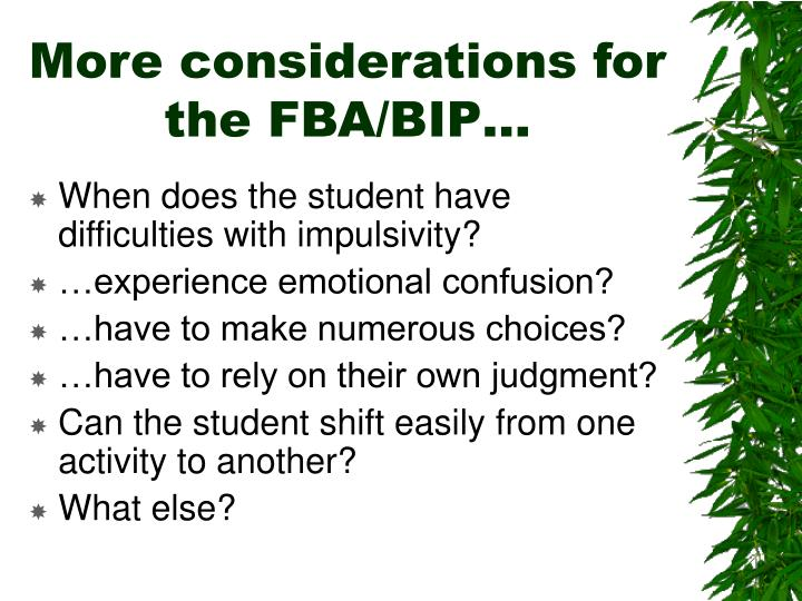 More considerations for the FBA/BIP…