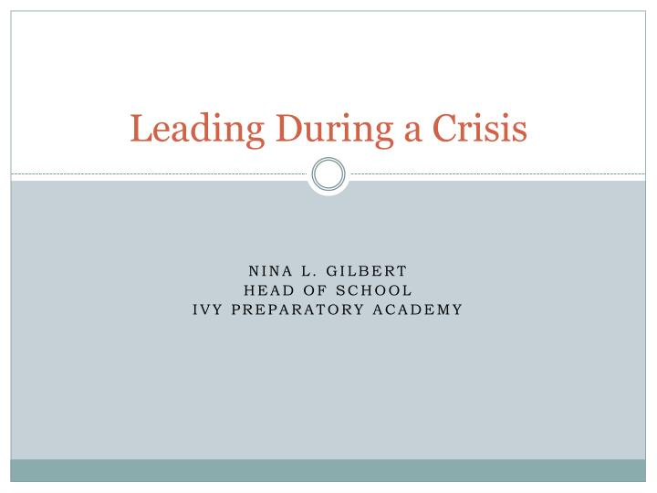 Leading during a crisis