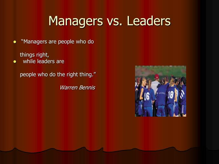 Managers vs. Leaders