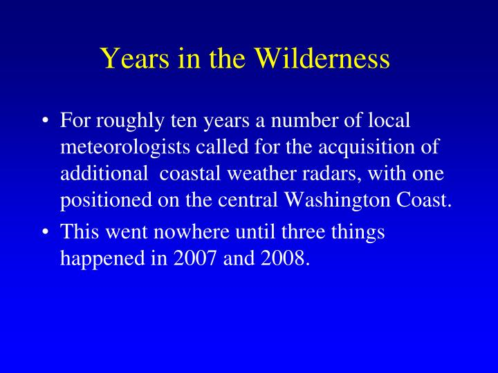 Years in the Wilderness