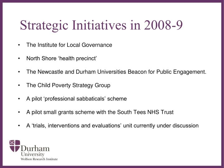 Strategic Initiatives in 2008-9