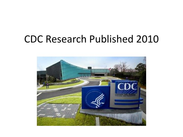 CDC Research Published 2010