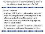 how can resources be coordinated to optimize a tiered instructional framework for els