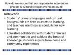 how do we ensure that our response to intervention process is culturally responsive continued