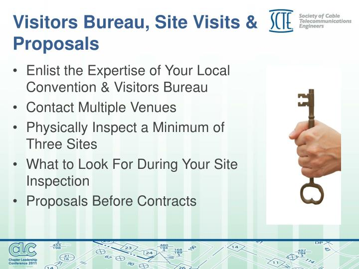 Visitors Bureau, Site Visits & Proposals