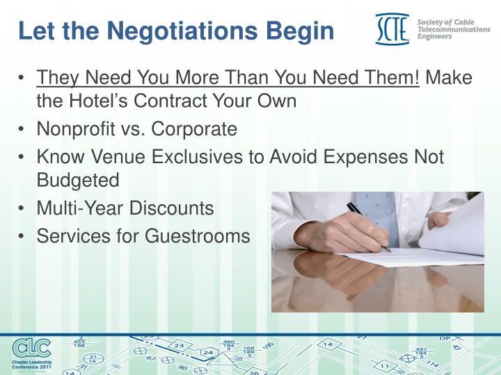 Let the Negotiations Begin