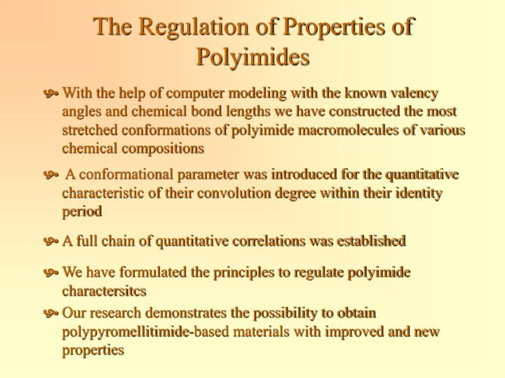 The Regulation of Properties of Polyimides
