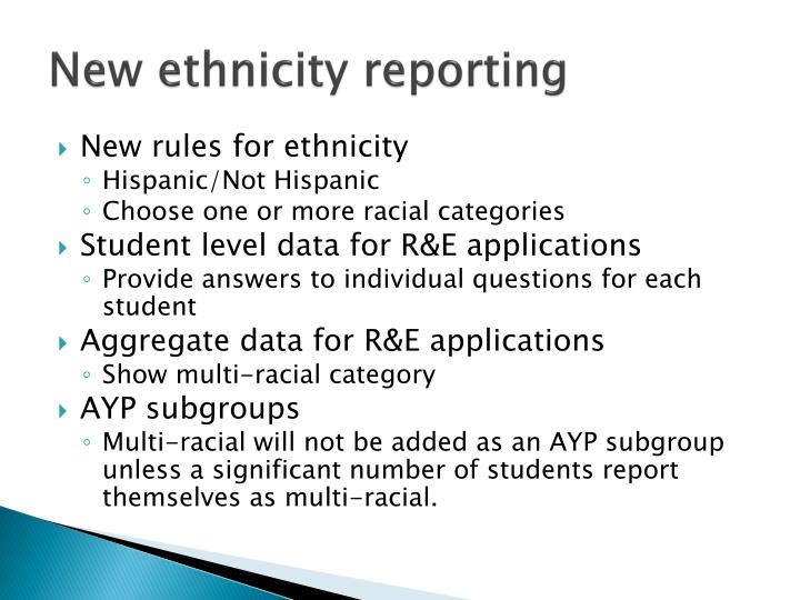 New ethnicity reporting