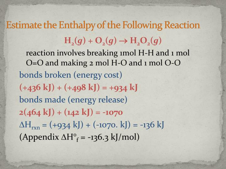 Estimate the Enthalpy of the Following Reaction