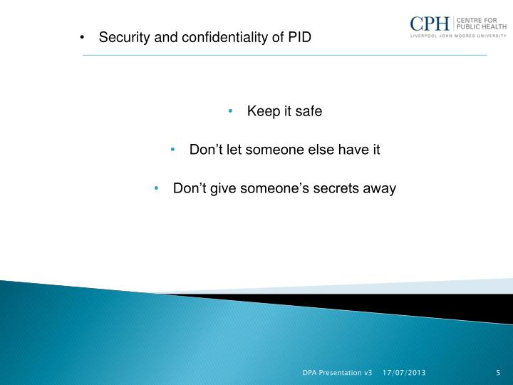 Security and confidentiality of PID
