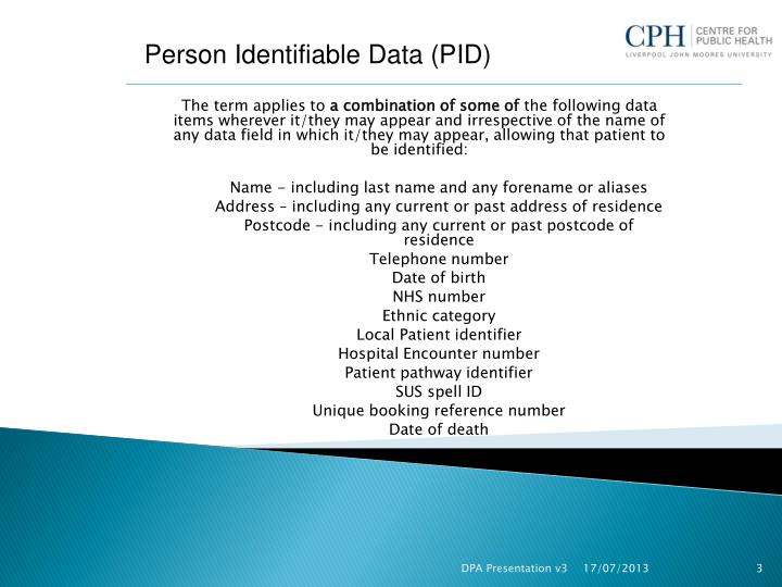 Person Identifiable Data (PID)